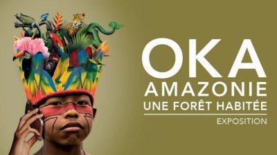FERMÉ - Exposition Oka Amazonie, une forêt habitée