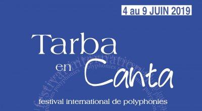 SORTIR à TARBES en JUIN Festival de Polyphonies TARBA en CANTA 2019 , du 4 au 9 juin 2019