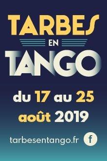Festival de Tango argentin 2019 à Tarbes du 17 au 26 août 2019