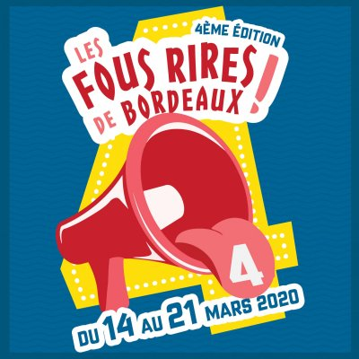 Festival Les Fous Rires de Bordeaux #4