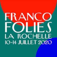 Francofolies 2020 Annulées