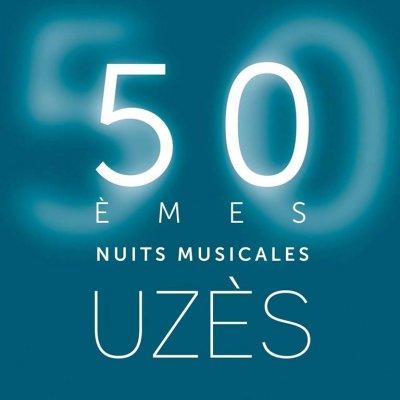 Les 50ème Nuits Musicales d'Uzès