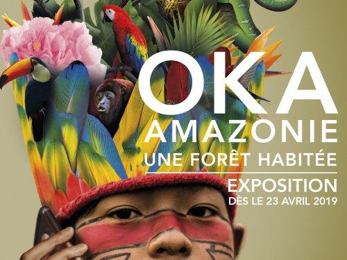 FERMÉ :  Expo Oka Amazonie : une forêt habitée