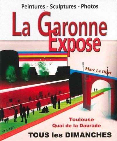 La Garonne expose chaque Dimanche