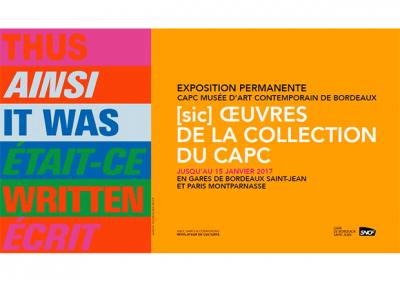 Venez (re)découvrir les œuvres majeures de la Collection du CAPC!