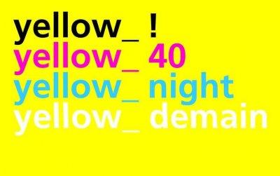 "Exposition ""Yellow_Demain"""